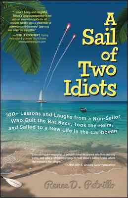 A Sail of Two Idiots By Petrillo, Renee